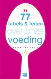 Recensie '77 fabels & feiten over onze voeding'