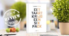 Boekrecensie: 'Eet taart, krijg een sixpack'