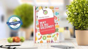 Boekrecensie: 'Wat is nu gezond?'