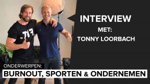 Podcast: Wat leer je van een burnout? Interview met Tonny Loorbach