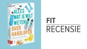 Boekrecensie: 'Alles wat je wilt weten over hardlopen'