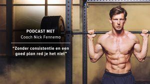Hoe haal ik meer uit mijn training? Podcast met coach en atleet Nick Fennema