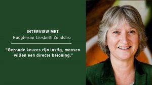 Interview met hoogleraar Liesbeth Zandstra over het aanleren van gezonde gewoontes