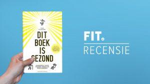 Boekrecensie: Dit boek is gezond