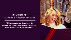 Interview met dr. Dorien Westerlaken-van Ginkel over de oorzaken van een voedselallergie