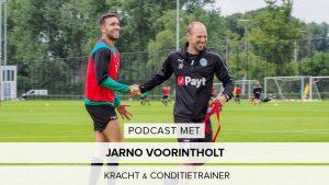 Hoe maak je een profvoetballer nog beter? Podcast met coach Jarno Voorintholt